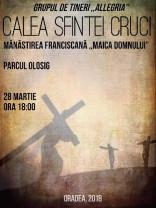 Astăzi, 28 martie, la Oradea - Procesiunea Calea Crucii