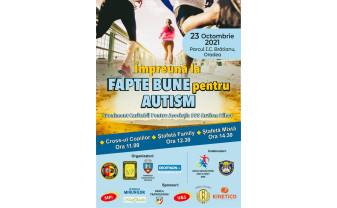 """Sâmbătă, 23 octombrie. Eveniment sportiv caritabil - """"Fapte bune pentru autism"""""""