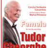 Turneu Naţional Tudor Gheorghe - În premieră, concertul Femeia