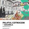 Un nou vernisaj la Muzeul Oraşului Oradea - Expoziţia Palatul Cotroceni-Aquarela