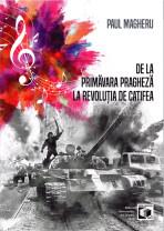 Recenzie de carte - De la Primăvara pragheză la Revoluția de catifea