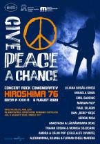 """Mâine, 6 august. Concertul rock comemorativ, la o nouă ediție - """"Give Peace a Chance"""""""