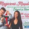 Un  spectacol cu Eduard și Bianca - Magicienii Moșului pe scena Filarmonicii