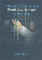 """Lansare de carte la Chișinău şi Oradea - """"Romanul secolului-Temă pentru acasă"""""""