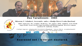 "Sâmbătă, 3 august, la Oradea - Concert ""Duo Varadiensis"""