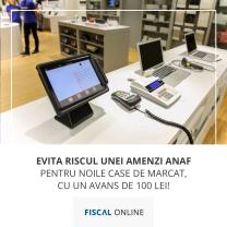 Evită riscul unei amenzi ANAF pentru noile Case de Marcat, cu un avans de 100 lei! - Campania de iarnă - fiscal online!