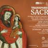 Valori patrimoniale din colecţiile Muzeului Ţării Crişurilor - Transparenţe sacre. Icoane pe sticlă transilvănene