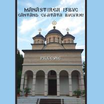 La Mănăstirea Izbuc - Taina Sfântului Maslu şi lansare de CD